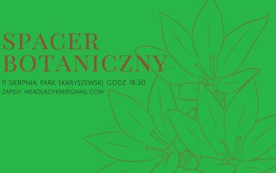 2021-08-11: Spacer botaniczny: park Skaryszewski