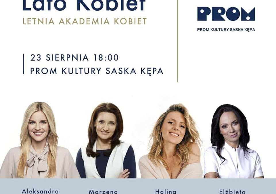 2021-08-23: Lato Kobiet – Letnia Akademia Kobiet w PROMie