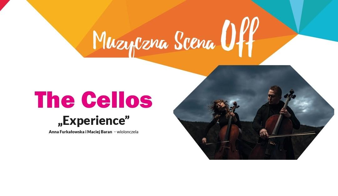 "2021-10-13: Muzyczna Scena OFF – The Cellos ""Experience"""