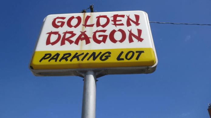 Golden Dragon/ parking sign