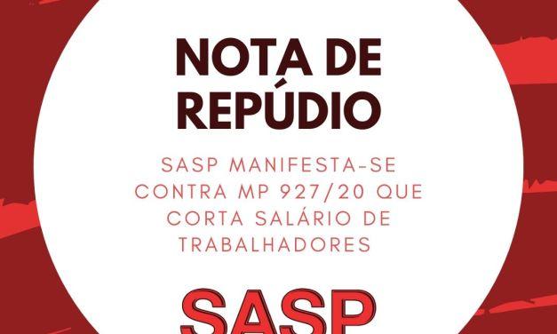 SASP repudia MP 927/20 que corta salários de trabalhadores