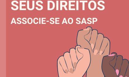 Fortaleça os seus direitos: Associe-se ao SASP