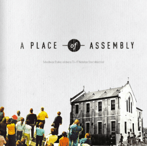 Place of Assembly, 2012