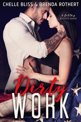 REVIEW: Dirty Work by Chelle Bliss & Brenda Rothert