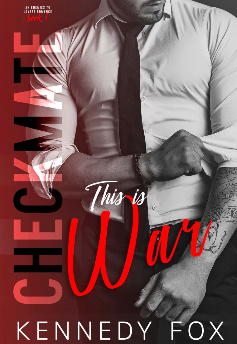 REVIEW: This Is War (The Checkmate Duet #1) by Kennedy Fox