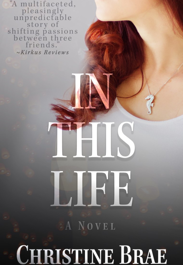 REVIEW: In This Life by Christine Brae