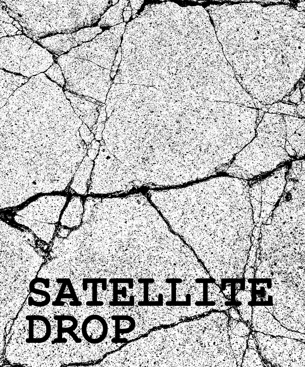 Satellite Drop