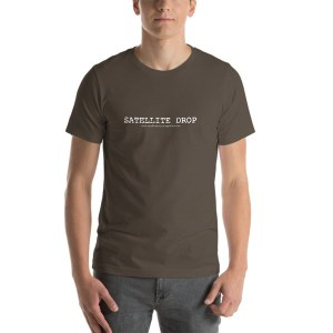Satellite Drop t-shirt - support the film and some film making.