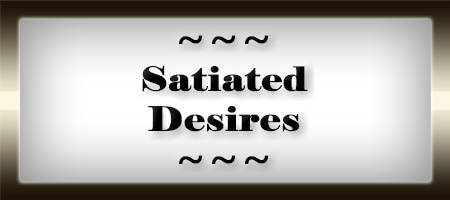 Satiated Desires