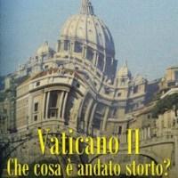 Vaticano II che cosa è andato storto? (Mc Inerny)