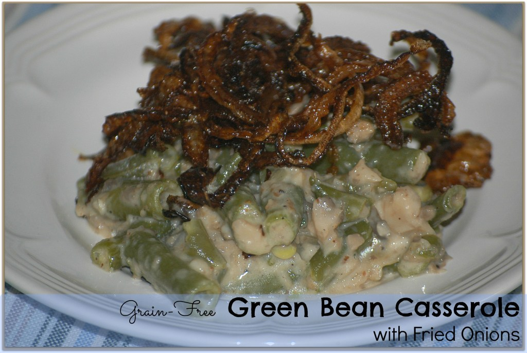 Green Bean Casserole & Thanksgiving Recipes