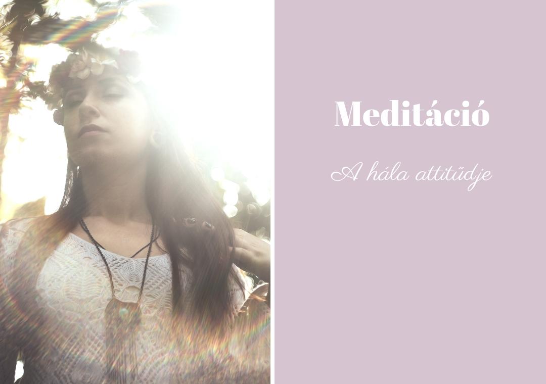 Hála attitűdje meditáció