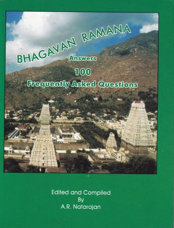 Bhagavan Ramana Answers 100 FAQ