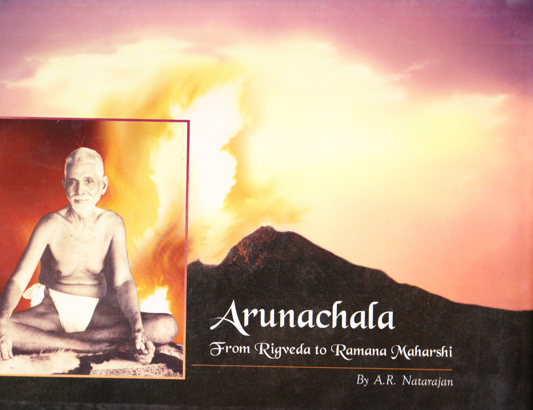 Arunachala from Rigveda to Sri Ramana