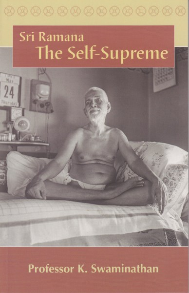 Sri Ramana, The Self-Supreme