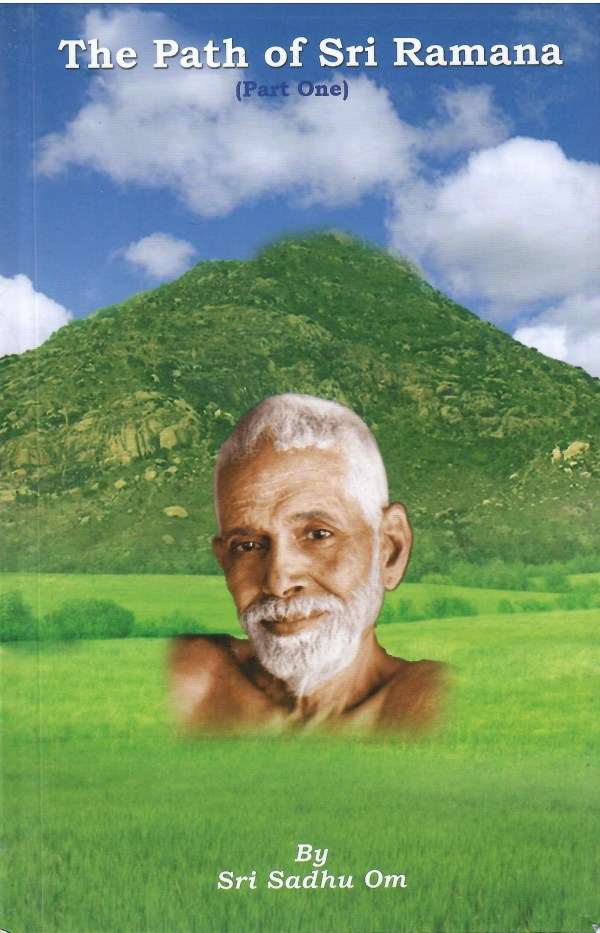 The Path of Sri Ramana Part One