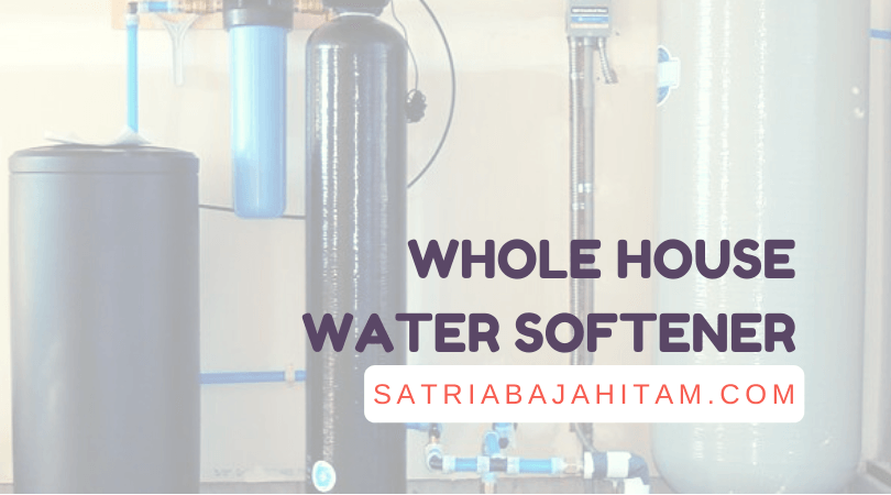 whole house water softener review