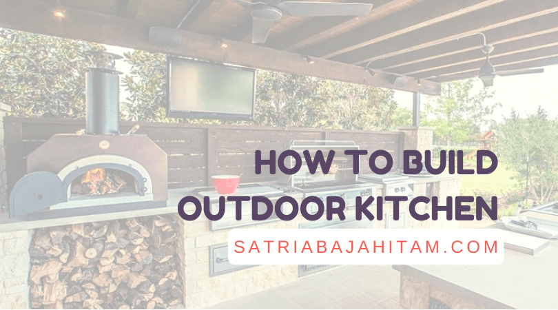 how to build outdoor kitchen ideas
