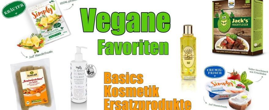 Vegane Alternativen, Ersatzprodukte, Kosmetik uvm. – Unsere Favoriten6 Minuten Lesezeit