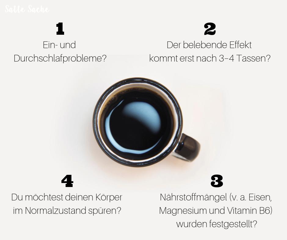 Wann Zeit für Kaffeeentzug