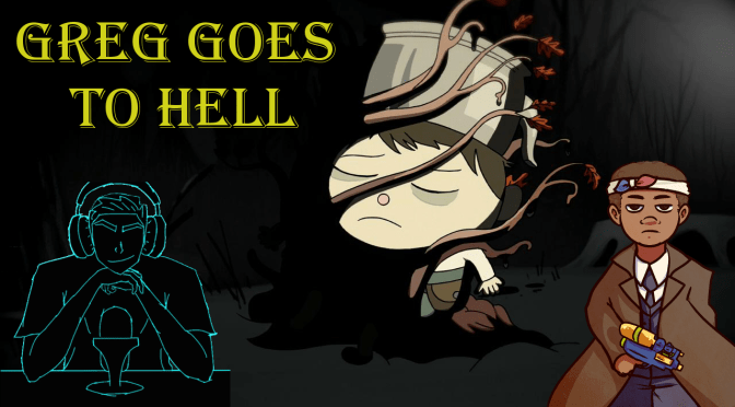 Greg Goes to Hell [Cartoon Network's Over the Garden Wall]