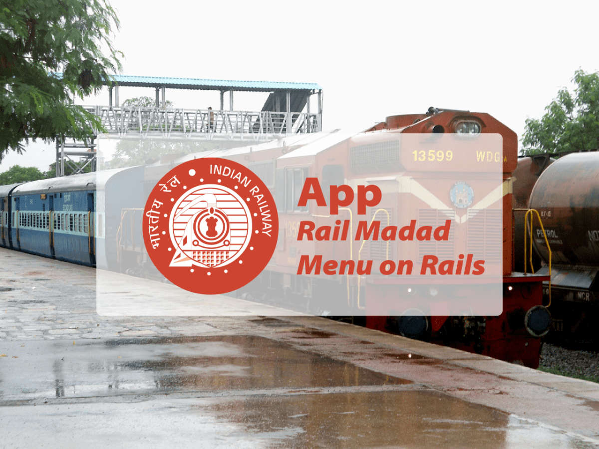 Indian Railway has Launched Rail Madad and Menu on Rails App