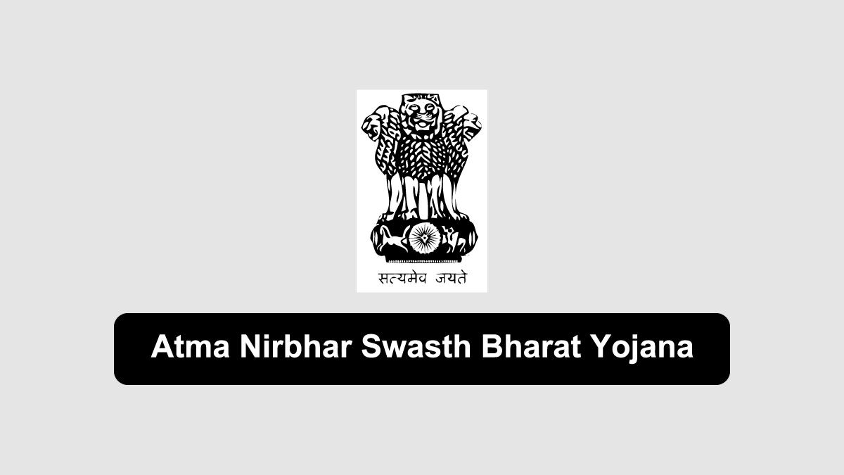 Atma Nirbhar Swasth Bharat Yojana
