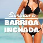 5 Dicas para Eliminar a Barriga Inchada