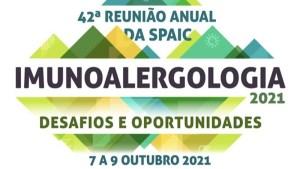 42ª Reunião Anual da SPAIC - Imunoalergia 2021 @ Centro de Congressos do Estoril