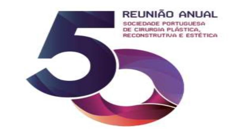 50.ª Reunião da Sociedade Portuguesa de Cirurgia Plástica e Reconstrução Estética
