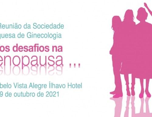 """""""Novos desafios na menopausa"""" é o tema da 196ª Reunião da Sociedade Portuguesa de Ginecologia"""