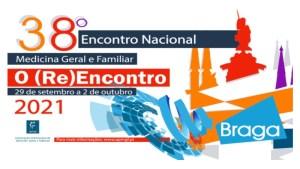 38º Encontro Nacional de Medicina Geral e Familiar