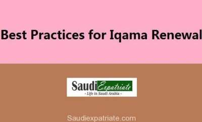 Iqama Renewal Best Practices in Saudi Arabia-SaudiExpatriate.com