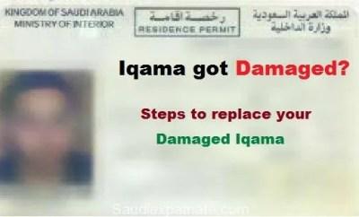 Iqama got Damaged, Steps to replace your Damaged Iqama