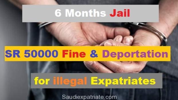 6 Months Jail SR 50,000 Fine & deportation for Illegal Workers-SaudiExpatriate.com