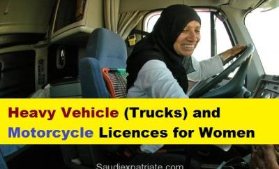 Heavy Vehicle (Trucks) and Motorcycle Licences for Women-SaudiExpatriate.com