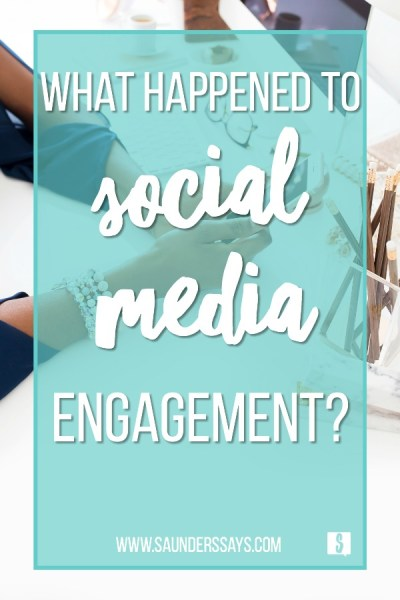 increase social media engagement www.saunderssays.com #instagram #socialmedia #socialmediaengagement #socialmediatips #engagement