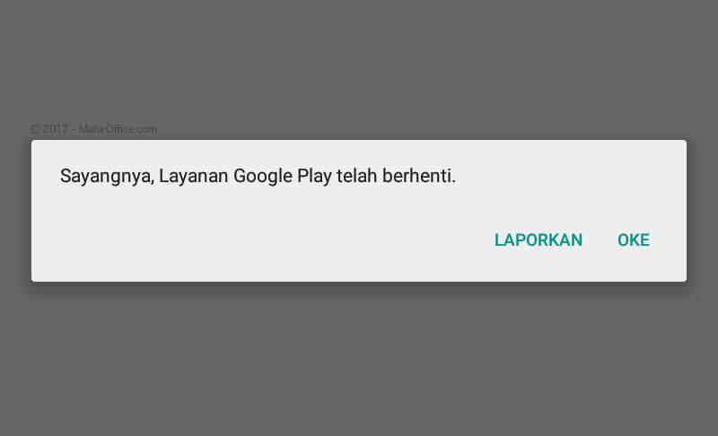 mengatasi layanan google play terhenti