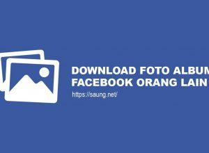 Cara Download Album Foto Facebook Orang Lain