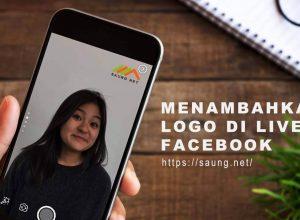 Cara Menambahkan Logo di Live Facebook