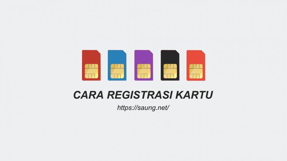 cara registrasi kartu
