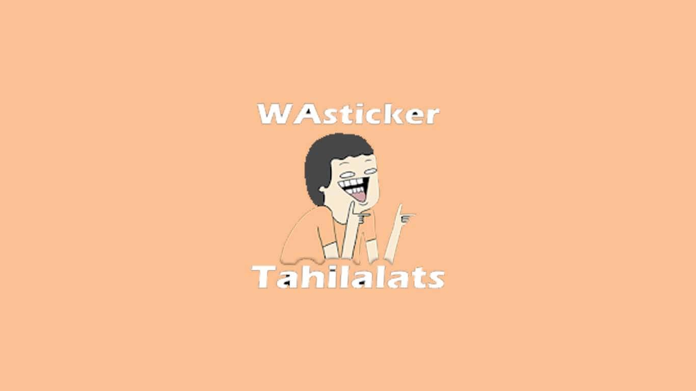 Stickers Tahilalat WAStickerApps