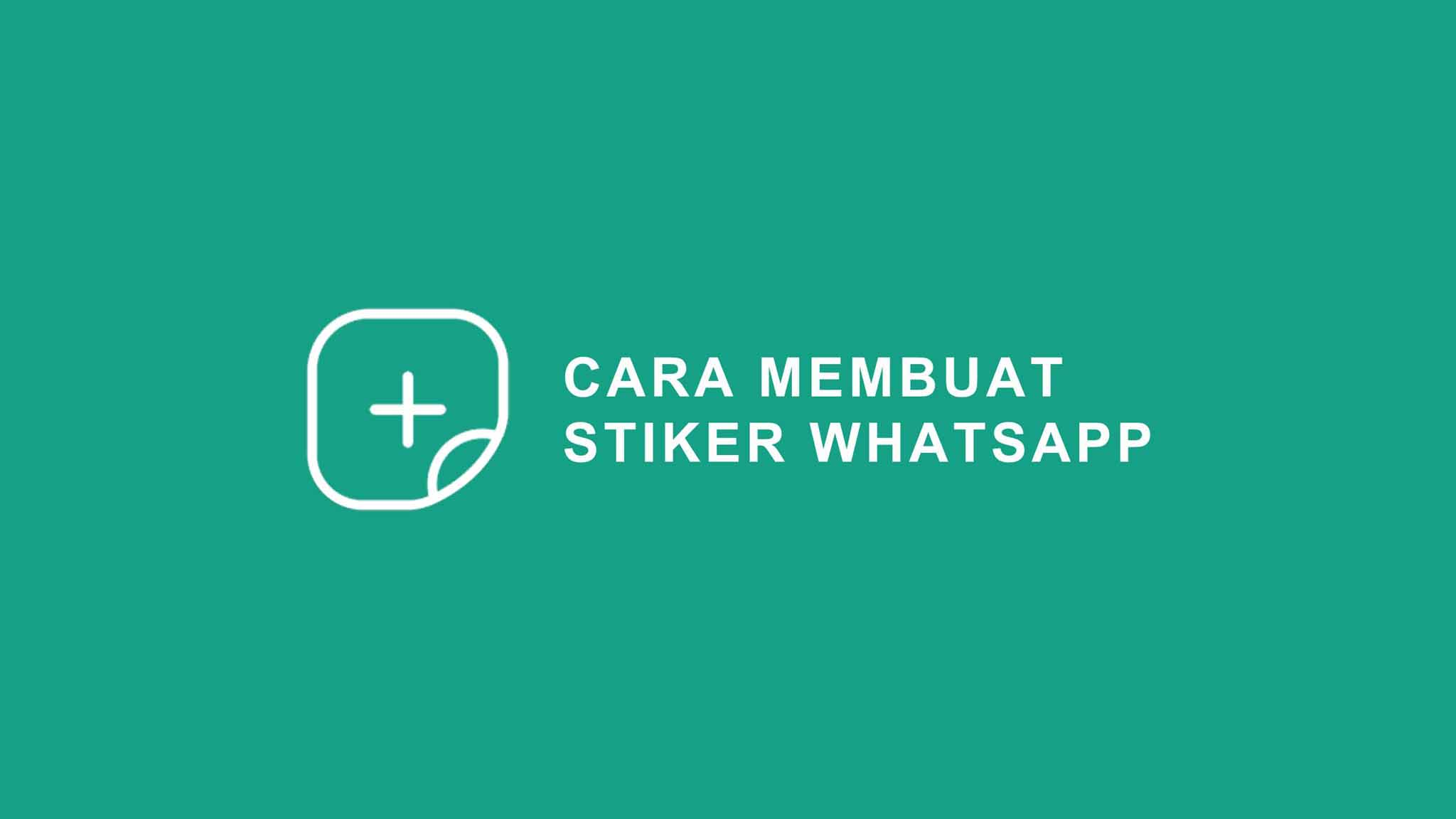 4 Cara Membuat Stiker Di Wa Whatsapp Dengan Foto Sendiri Mudah