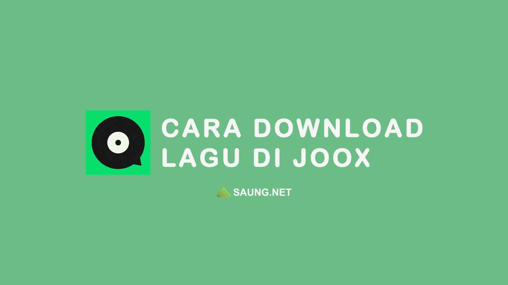 cara download lagu di joox menjadi mp3