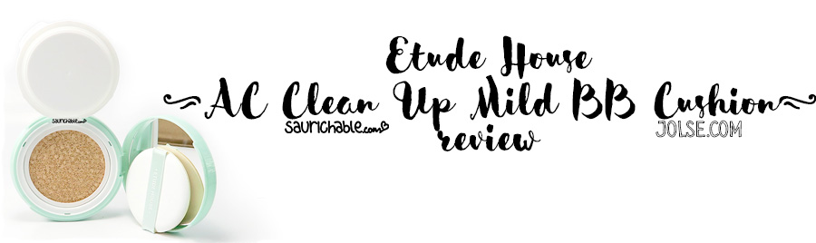 Review: Etude House AC Clean Up Mild BB Cushion