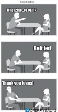 magazine or clip? belt fed. thank you jesus.