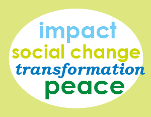 impact, social change, transformation, peace