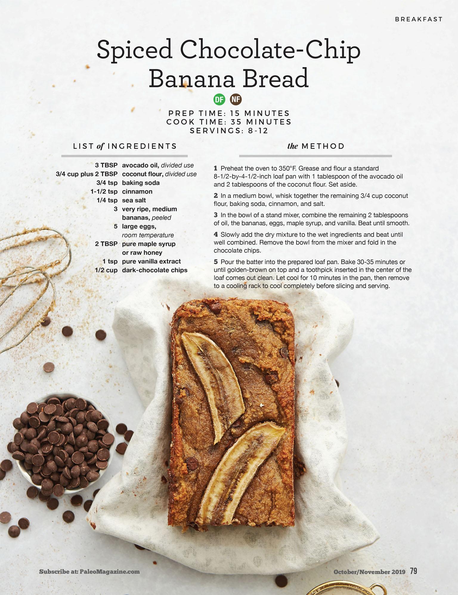 Paleo Magazine - Spiced Chocolate Chip Banana Bread Recipe