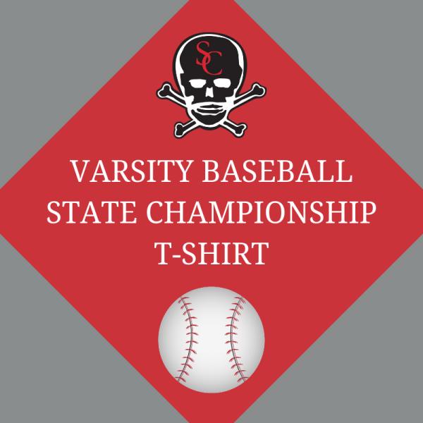 Varsity Baseball State Championship T-shirt - Savannah Christian Preparatory School