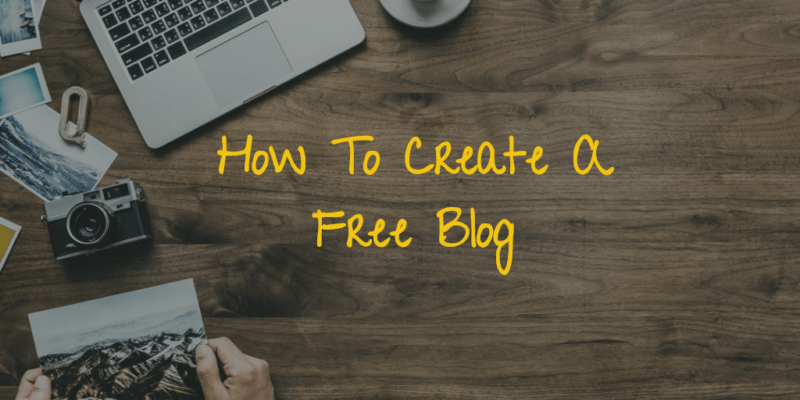 How To Create Free Blog with blogger